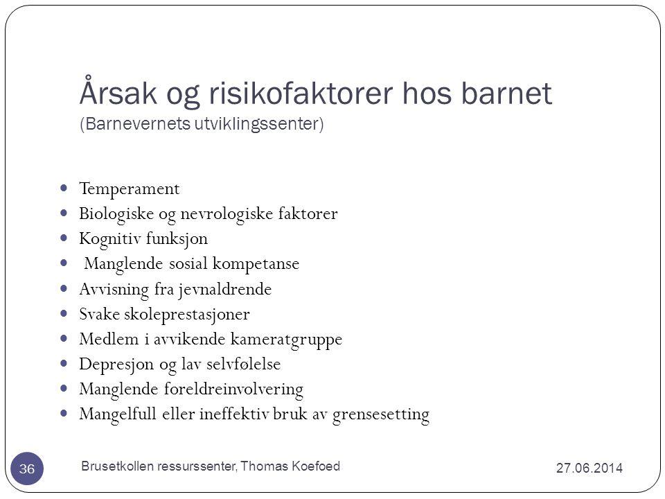27.06.2014 Brusetkollen ressurssenter, Thomas Koefoed 35 Forts.
