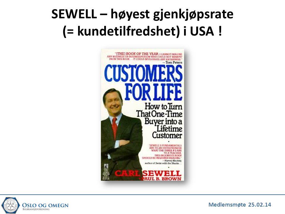 Medlemsmøte 25.02.14 SEWELL – høyest gjenkjøpsrate (= kundetilfredshet) i USA !