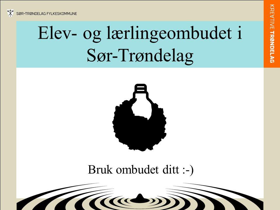 Elev- og lærlingeombudet i Sør-Trøndelag Bruk ombudet ditt :-)