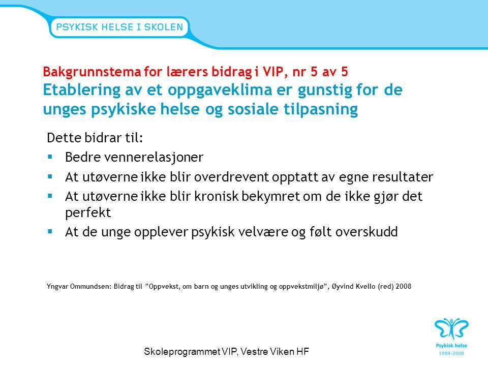 Kombinasjon av elevarbeid i VIP og pensum i Media og kommunikasjon Skoleprogrammet VIP, Vestre Viken HF