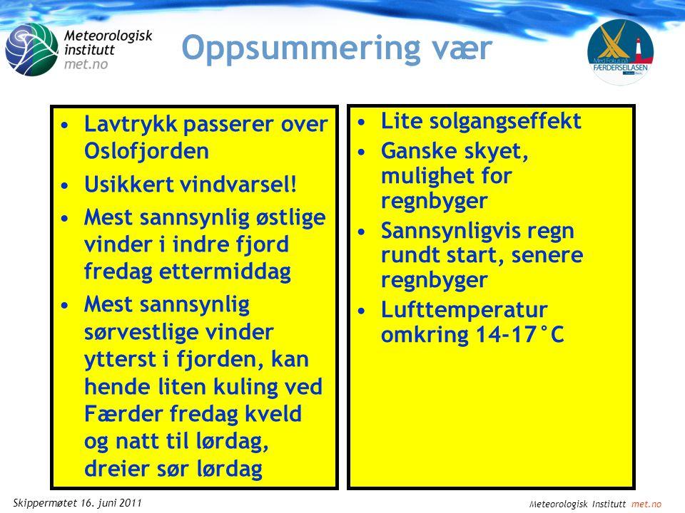 Meteorologisk Institutt met.no Skippermøtet 16. juni 2011 Usikkerhet vind Tristein
