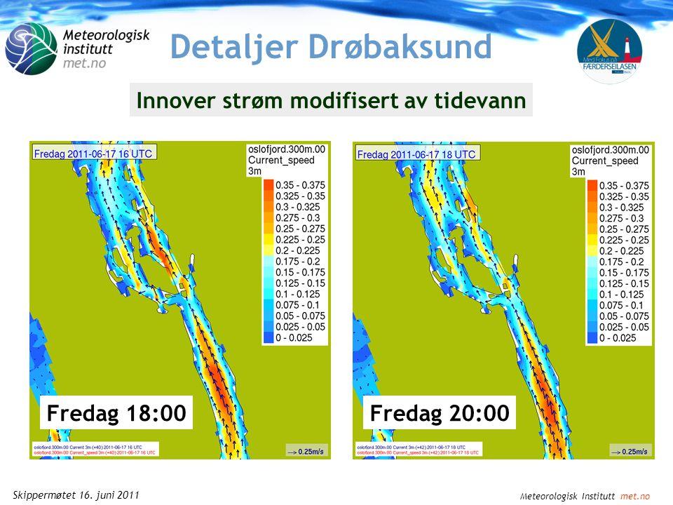 Meteorologisk Institutt met.no Skippermøtet 16.
