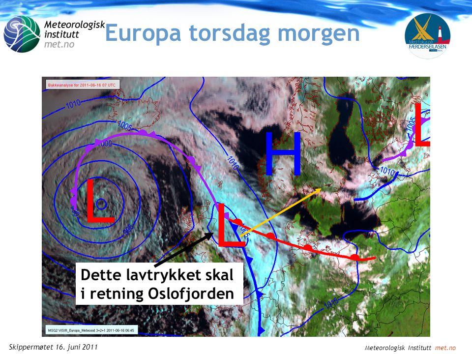 Meteorologisk Institutt met.no Skippermøtet 16. juni 2011 1 Færder'n 2011 Vær og vind