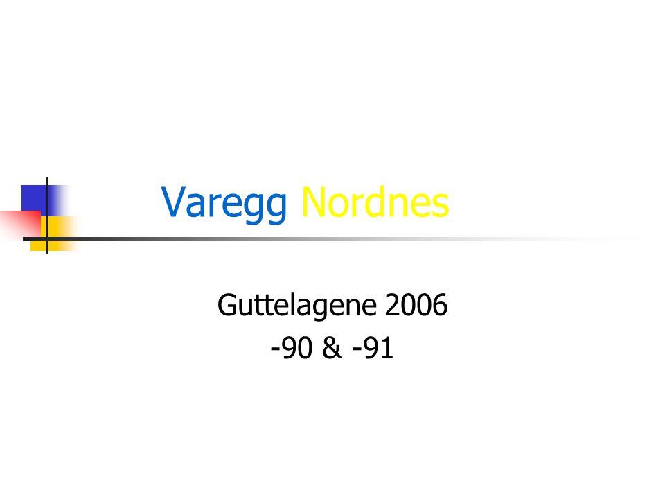 Varegg Nordnes Guttelagene 2006 -90 & -91