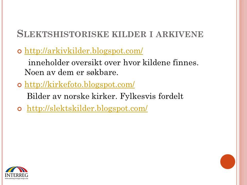 S LEKTSHISTORISKE KILDER I ARKIVENE http://arkivkilder.blogspot.com/ inneholder oversikt over hvor kildene finnes. Noen av dem er søkbare. http://kirk
