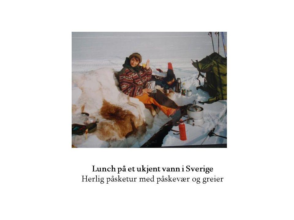 Lunch på et ukjent vann i Sverige Herlig påsketur med påskevær og greier