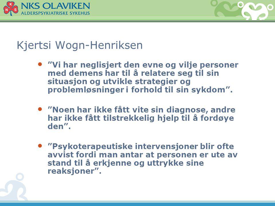 """Kjertsi Wogn-Henriksen • """"Vi har neglisjert den evne og vilje personer med demens har til å relatere seg til sin situasjon og utvikle strategier og pr"""