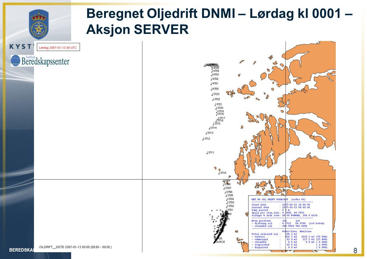 BEREDSKAPSAVDELINGEN 8 Beregnet Oljedrift DNMI – Lørdag kl 0001 – Aksjon SERVER