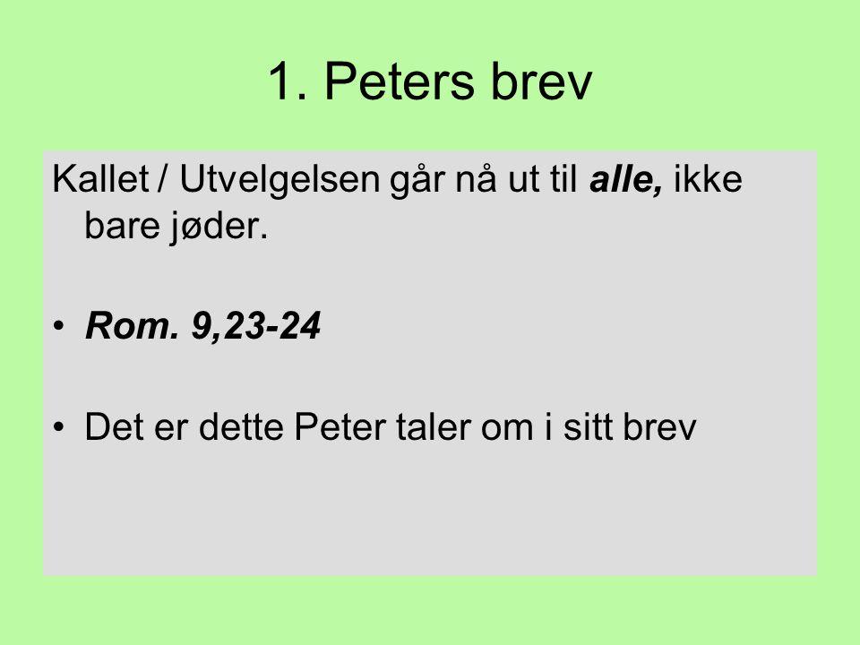 1.Peters brev Åndens helliggjørelse (III): •Elske livet.