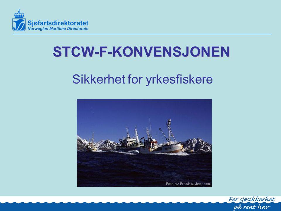 3 Bakgrunn  Utgangspunktet: STCW-78/95  STCW-F = felles internasjonalt regelverk for fiskeflåten.
