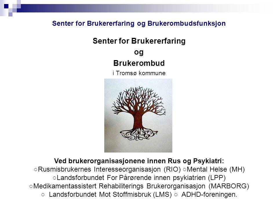 Hva er et brukerråd? For ytterligere informasjon om brukerrådet for Rus og Psykiatritjenesten i Tromsø, ta kontakt med: Enhetsleder Torbjørn Lahti Tlf