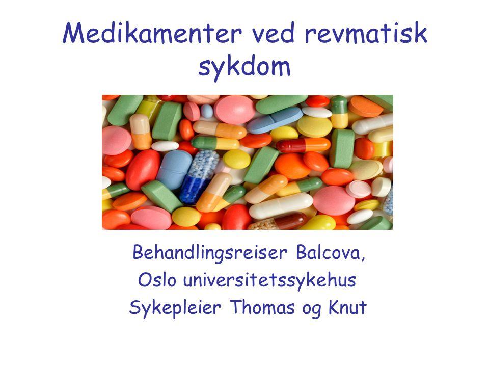 Biologiske legemidler - medikamentene Enbrel®, Remicade®, Humira®, Simponi®, Cimzia® TNF-  hemmere (tumornekrosefaktor alfa) Kineret® IL-1 reseptor antagonist MabThera® Anti-CD 20 antistoff Orencia® selektiv T-celle kostimulerende modulator RoActemra® IL-6 reseptor antagonist