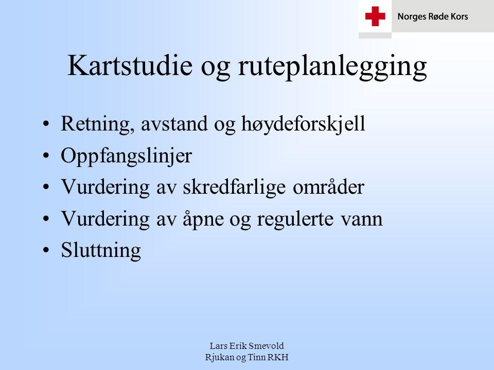 Lars Erik Smevold Rjukan og Tinn RKH Kartstudie og ruteplanlegging •Retning, avstand og høydeforskjell •Oppfangslinjer •Vurdering av skredfarlige områ