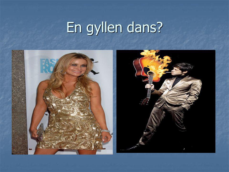 En gyllen dans?