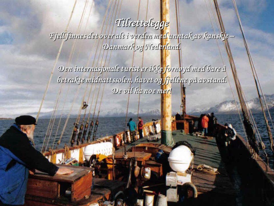 Tilrettelegge Fjell finnes det over alt i verden med unntak av kanskje – Danmark og Nederland.