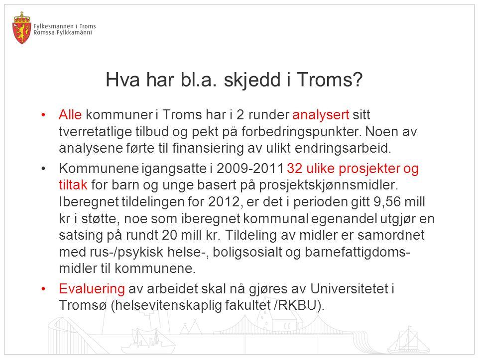 Hva har bl.a. skjedd i Troms.