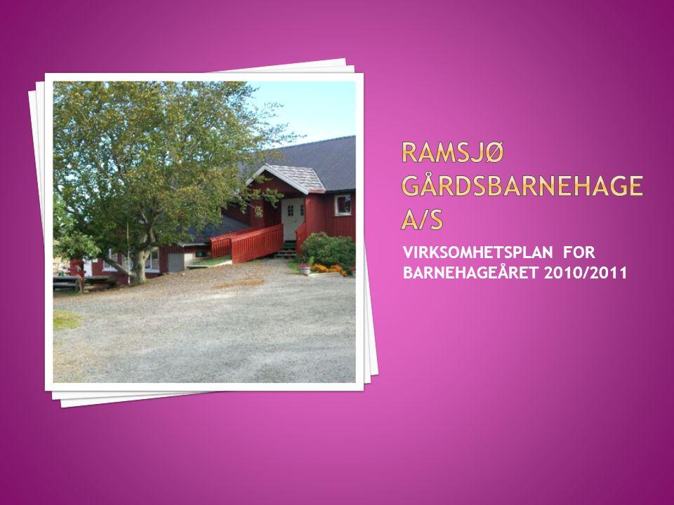 VIRKSOMHETSPLAN FOR BARNEHAGEÅRET 2010/2011
