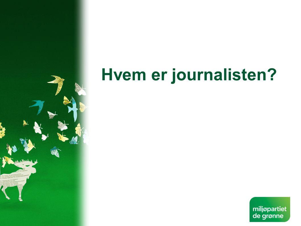 Hvem er journalisten?