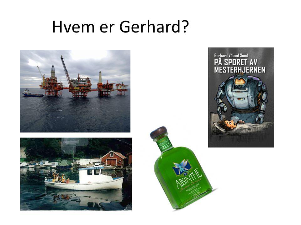 Hvem er Gerhard?