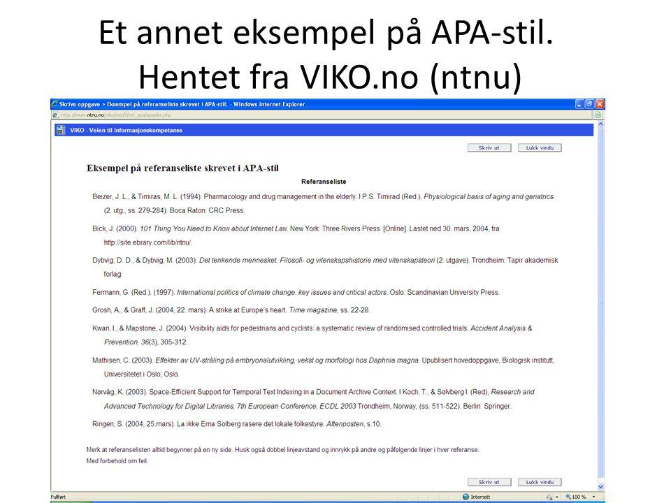 Et annet eksempel på APA-stil. Hentet fra VIKO.no (ntnu)