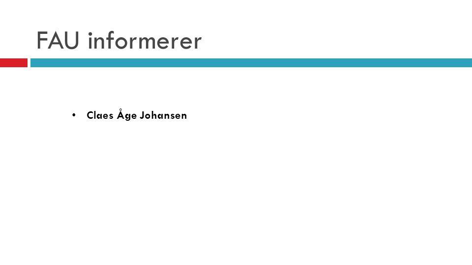 FAU informerer • Claes Åge Johansen