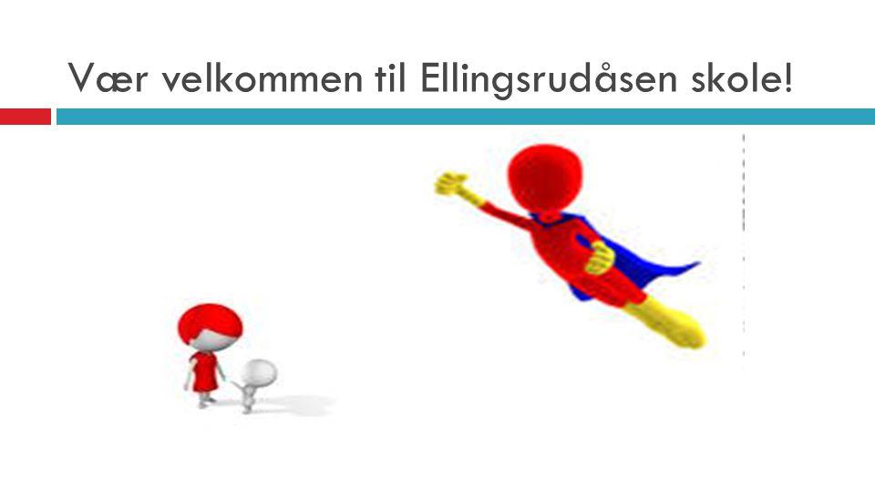 Vær velkommen til Ellingsrudåsen skole!
