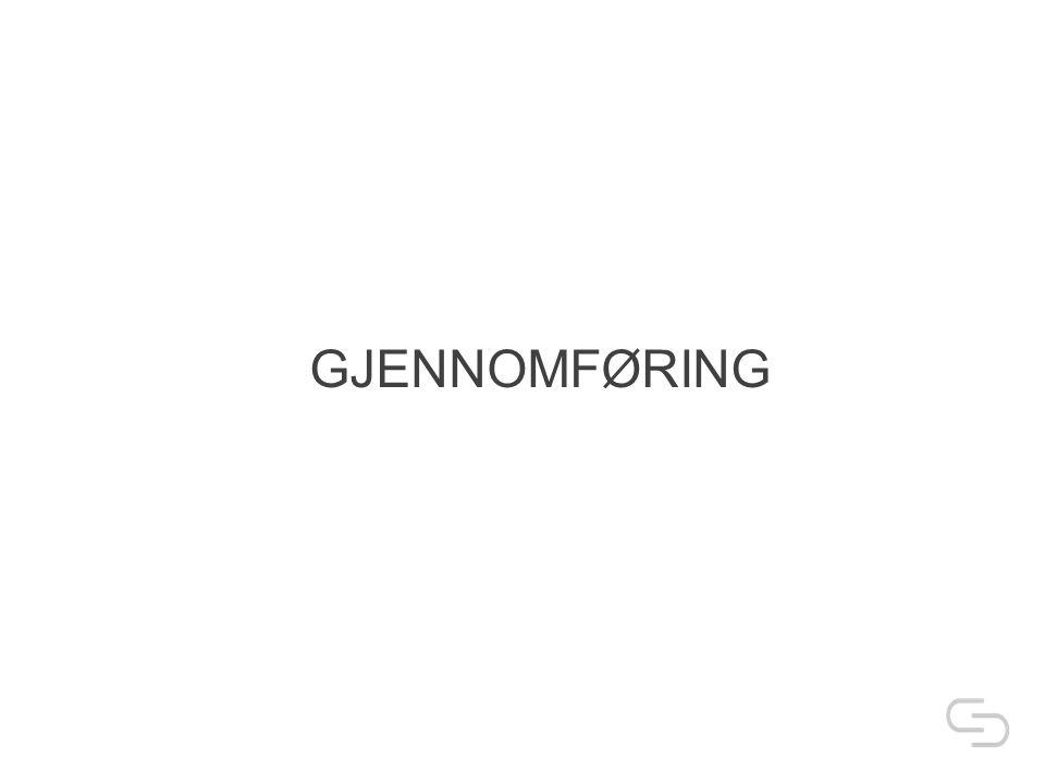 GJENNOMFØRING