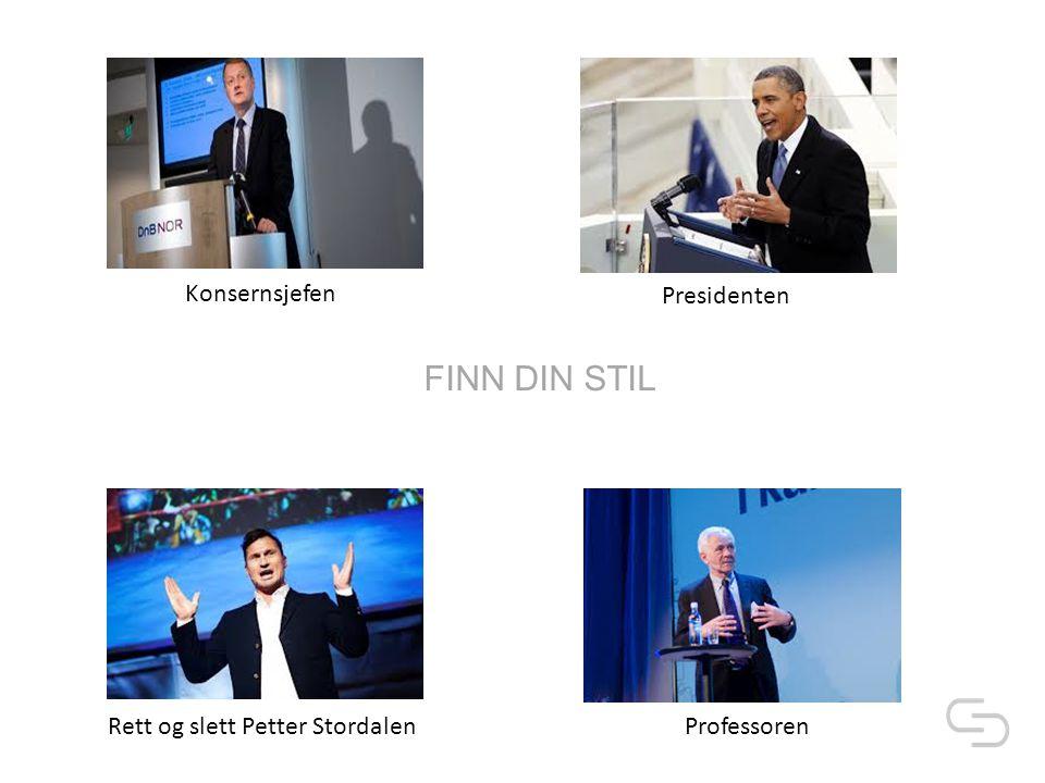 Rett og slett Petter StordalenProfessoren Presidenten Konsernsjefen FINN DIN STIL