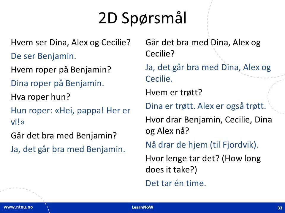 LearnNoW 2D Spørsmål Hvem ser Dina, Alex og Cecilie.