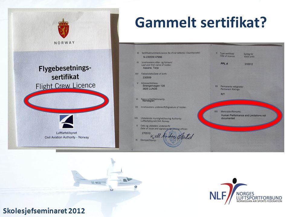 Gammelt sertifikat?
