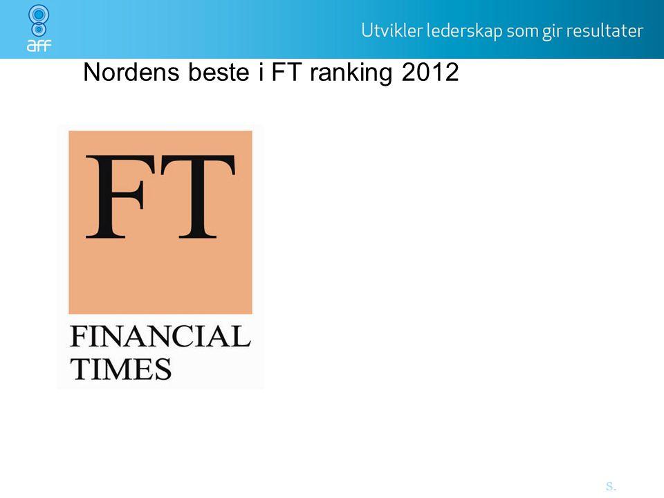 Nordens beste i FT ranking 2012 s. 6