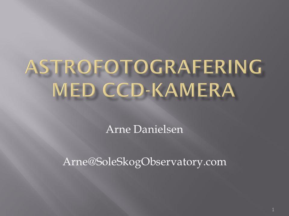 1 Arne Danielsen Arne@SoleSkogObservatory.com
