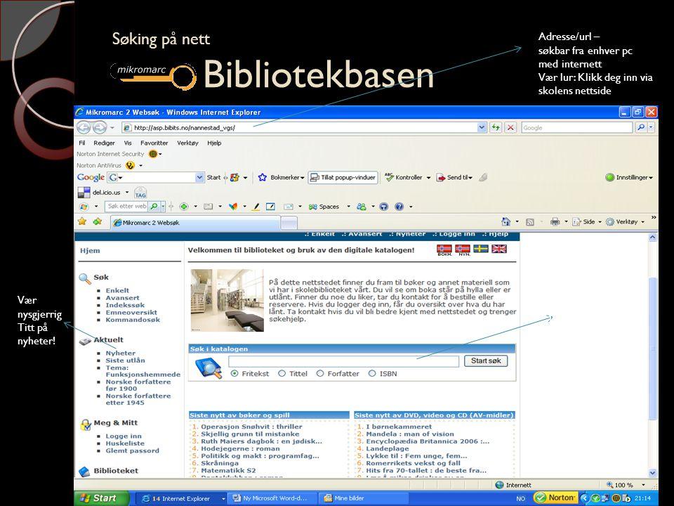 Søking på nett Hva treffet forteller deg Søking på nett Hva treffet forteller deg Du ser om boka er inne, finner emneord, omtale og lenker