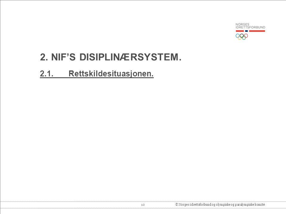 10© Norges idrettsforbund og olympiske og paralympiske komité 2.