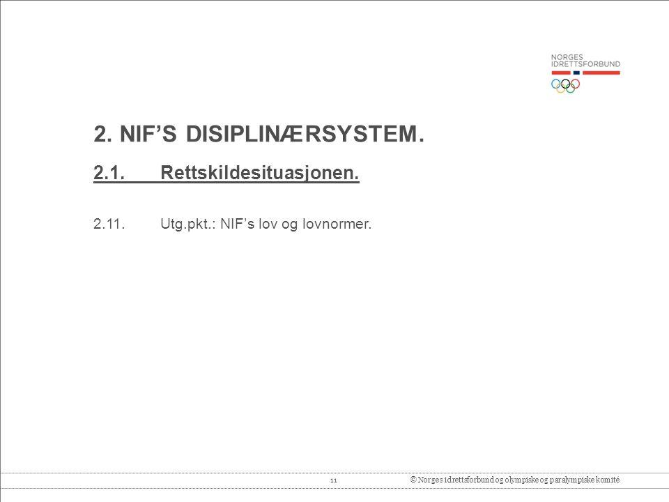 11© Norges idrettsforbund og olympiske og paralympiske komité 2.