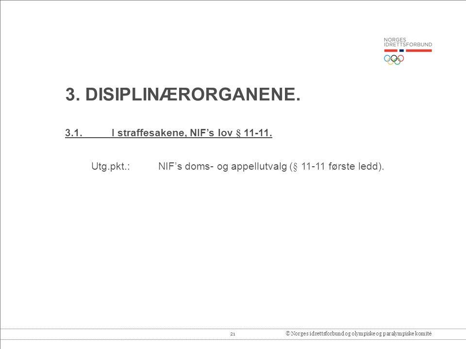 21© Norges idrettsforbund og olympiske og paralympiske komité 3.