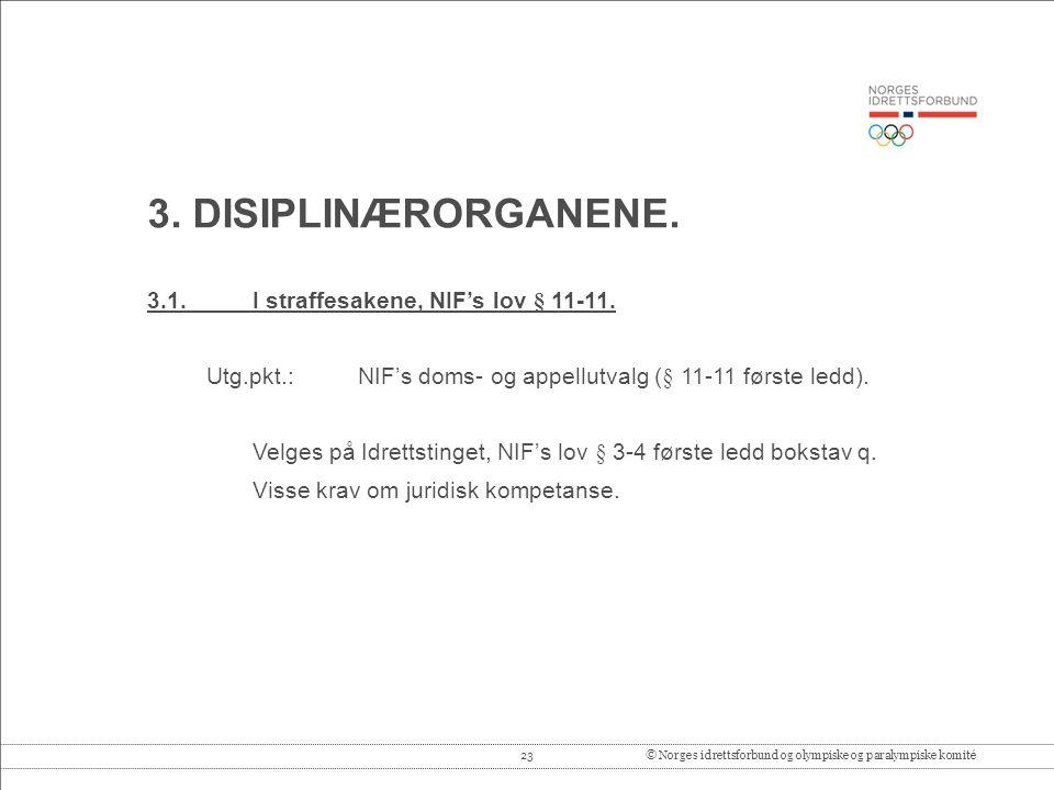 23© Norges idrettsforbund og olympiske og paralympiske komité 3.