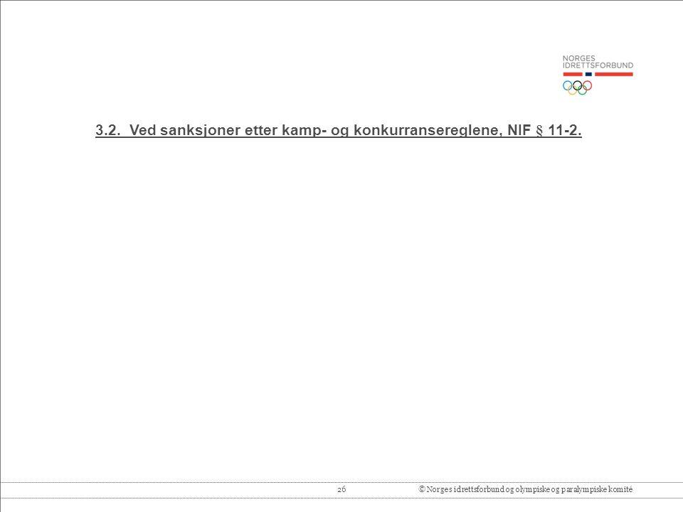 26© Norges idrettsforbund og olympiske og paralympiske komité 3.2.