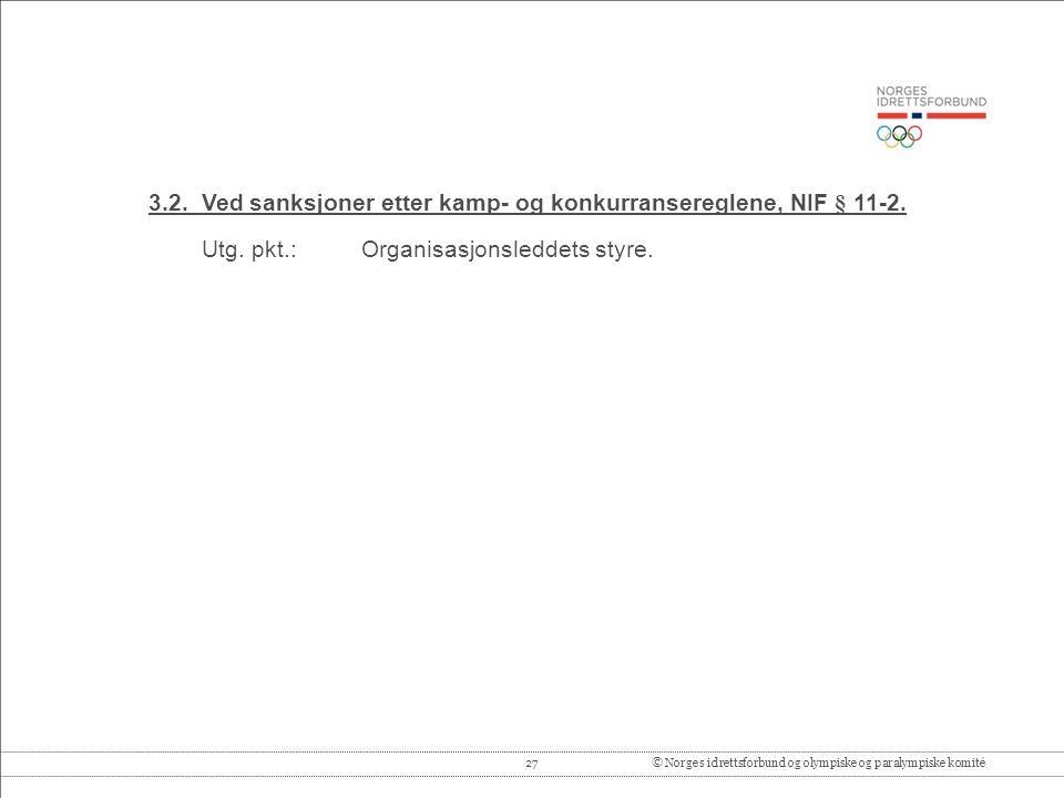 27© Norges idrettsforbund og olympiske og paralympiske komité 3.2.
