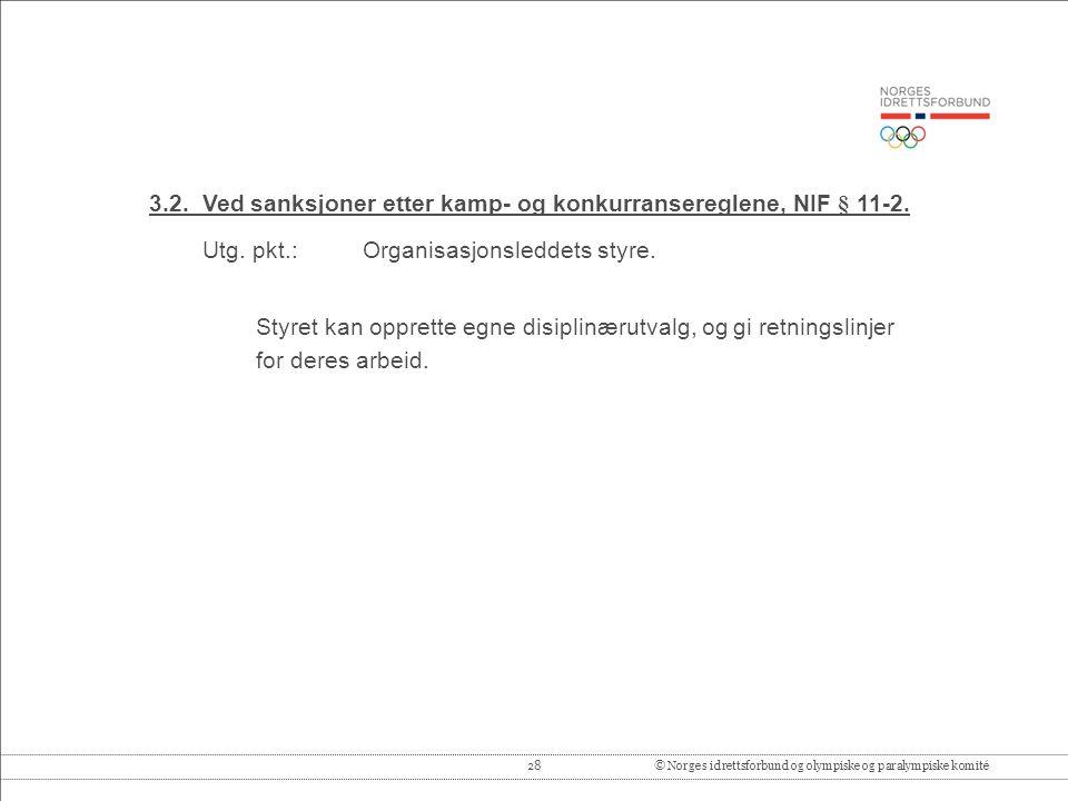 28© Norges idrettsforbund og olympiske og paralympiske komité 3.2.