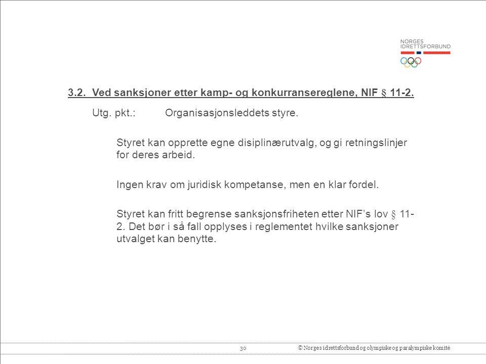 30© Norges idrettsforbund og olympiske og paralympiske komité 3.2.