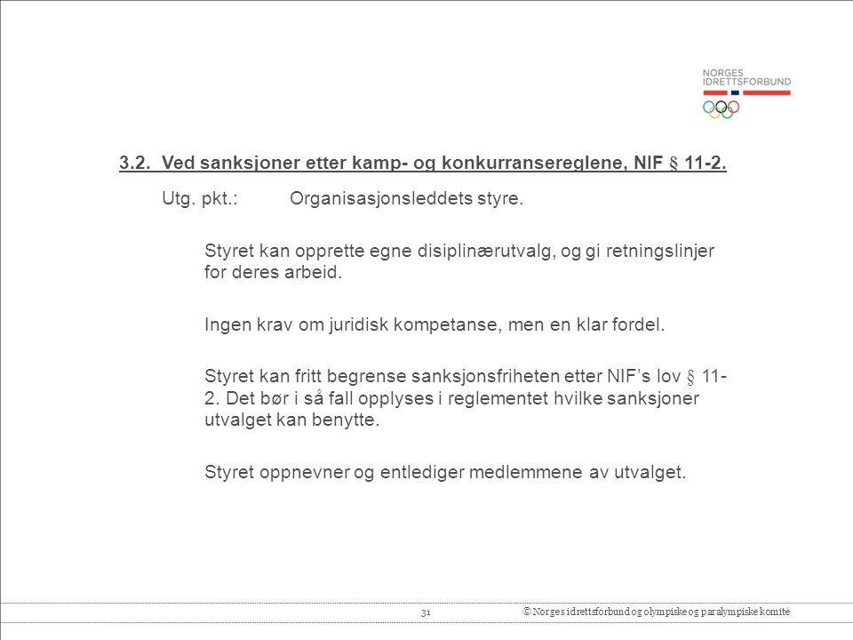31© Norges idrettsforbund og olympiske og paralympiske komité 3.2.