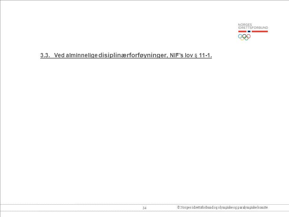 34© Norges idrettsforbund og olympiske og paralympiske komité 3.3.