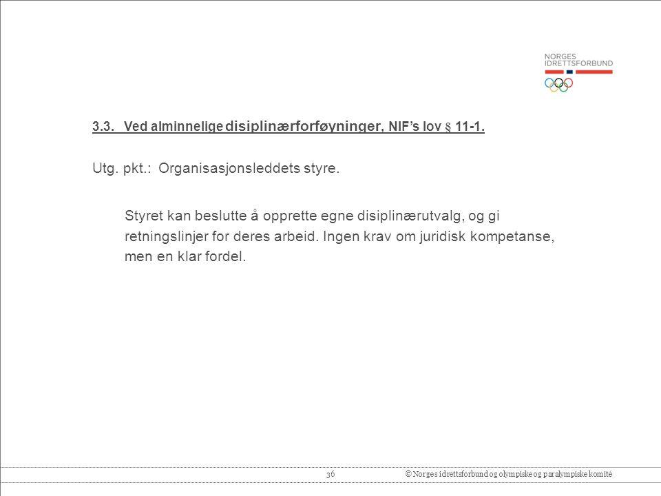36© Norges idrettsforbund og olympiske og paralympiske komité 3.3.