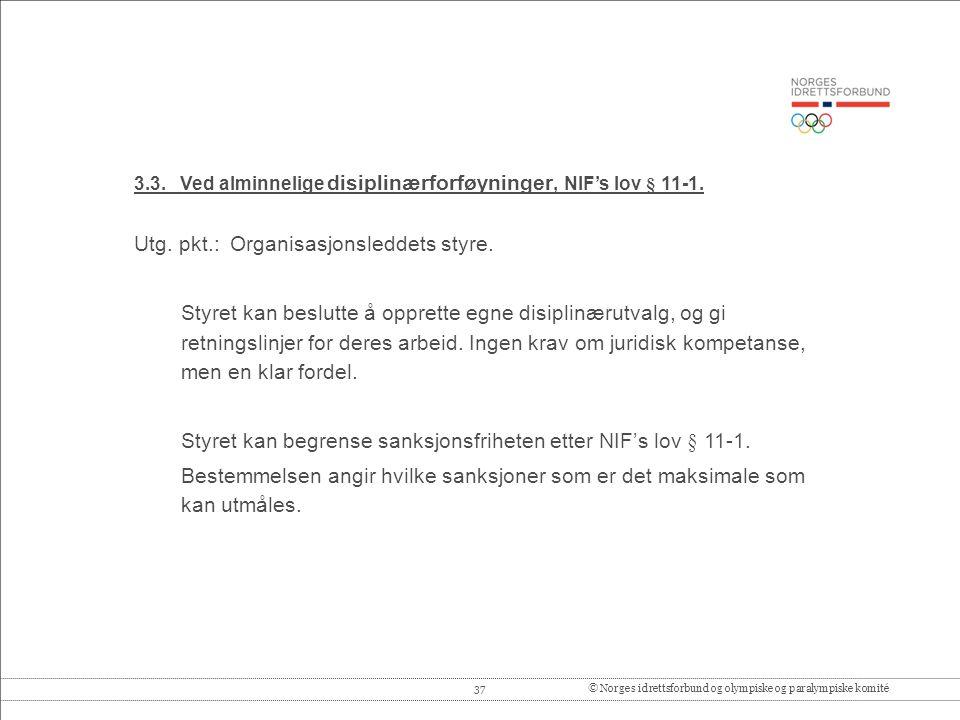 37© Norges idrettsforbund og olympiske og paralympiske komité 3.3.