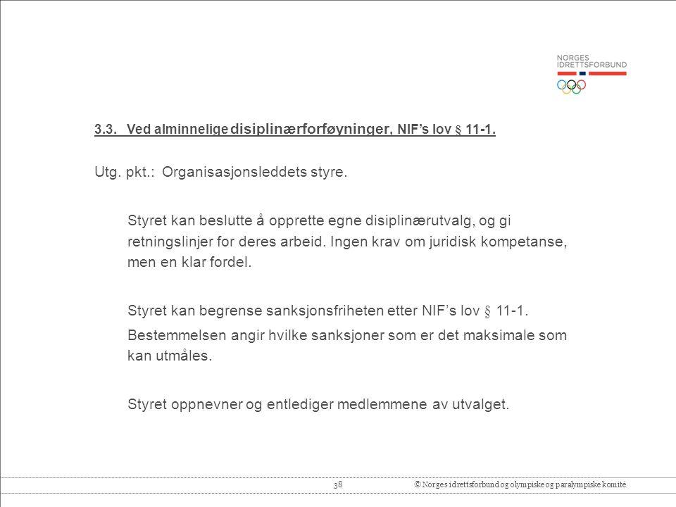 38© Norges idrettsforbund og olympiske og paralympiske komité 3.3.