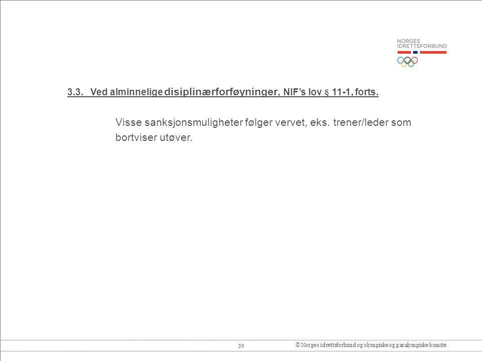39© Norges idrettsforbund og olympiske og paralympiske komité 3.3.