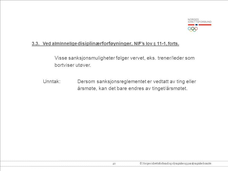 40© Norges idrettsforbund og olympiske og paralympiske komité 3.3.