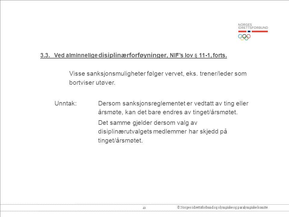 41© Norges idrettsforbund og olympiske og paralympiske komité 3.3.