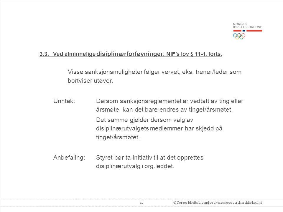 42© Norges idrettsforbund og olympiske og paralympiske komité 3.3.